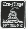 Cro Mags-Don't Tread On Me Embroidered Patch